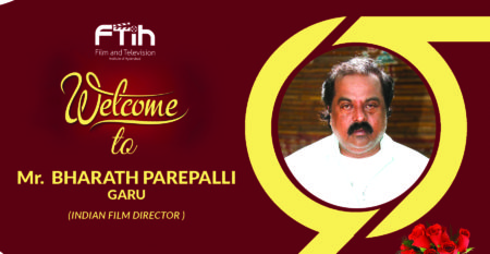 Director Bharat Parepalli Garu At Best Filmmaking Institute in Hyderabad, FTIH Film School