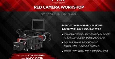 Red Camera Workshop At FTIH