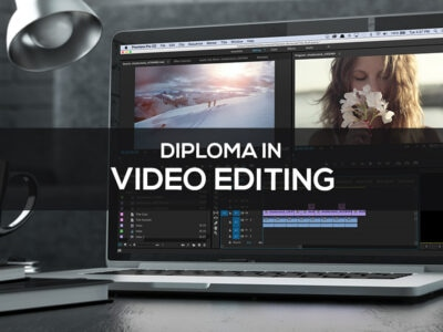 Diploma in Video Editing Course