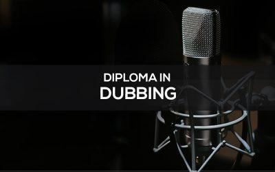 Diploma in Dubbing