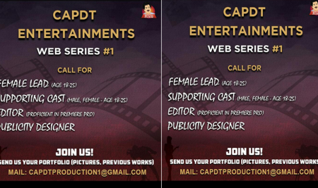 Casting Call for CAPDT Enterainments Web Series #1