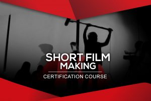 Short Film making Course