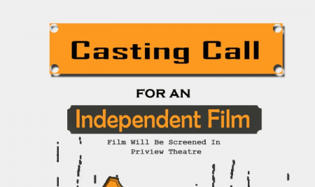 Casting Call for an Independent Film